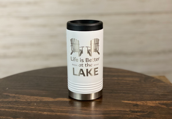 Life is Better at the Lake  - Skinny Can  Holder