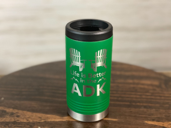 Life is Better in the ADK - Skinny Can  Holder