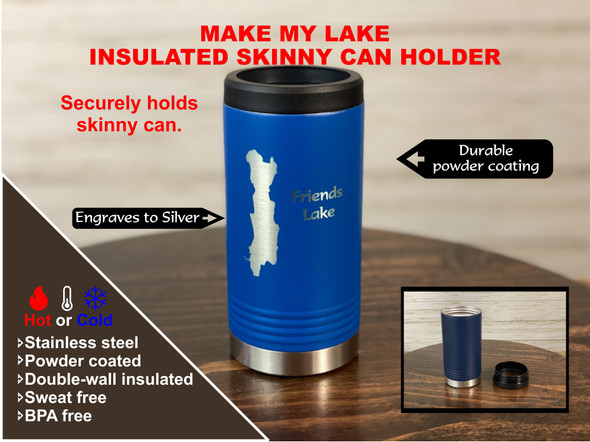 Slim Can and Bottle Holder - Make My Lake