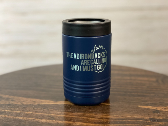 The Adirondacks are Calling and I must Go! - Insulated Can and Bottle Holder