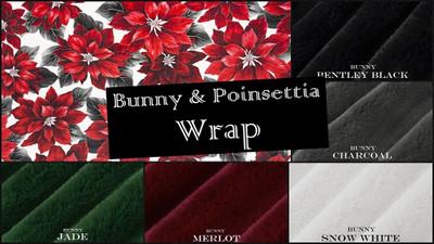 Poinsettia & BUNNY - Wrap