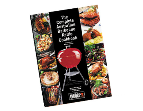 The Complete Australian Barbecue Kettle Cookbook