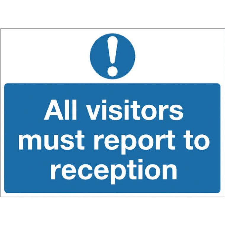 SR71267 Safety Sign 450x600mm All Visitors Must Report Reception PVC M78AR