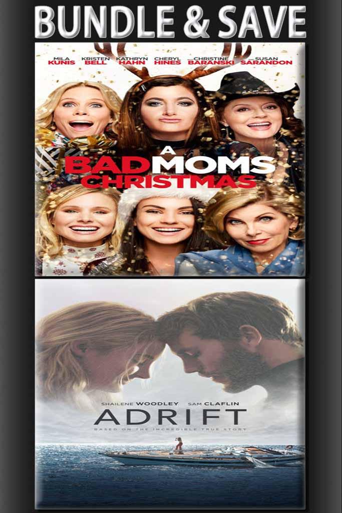 A Bad Moms Christmas + Adrift