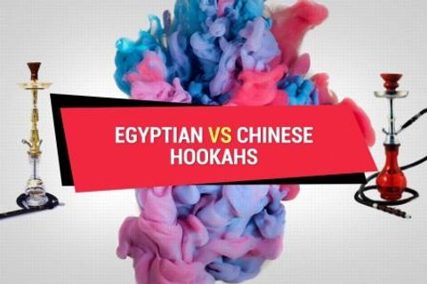 Egyptian vs Chinese Hookahs