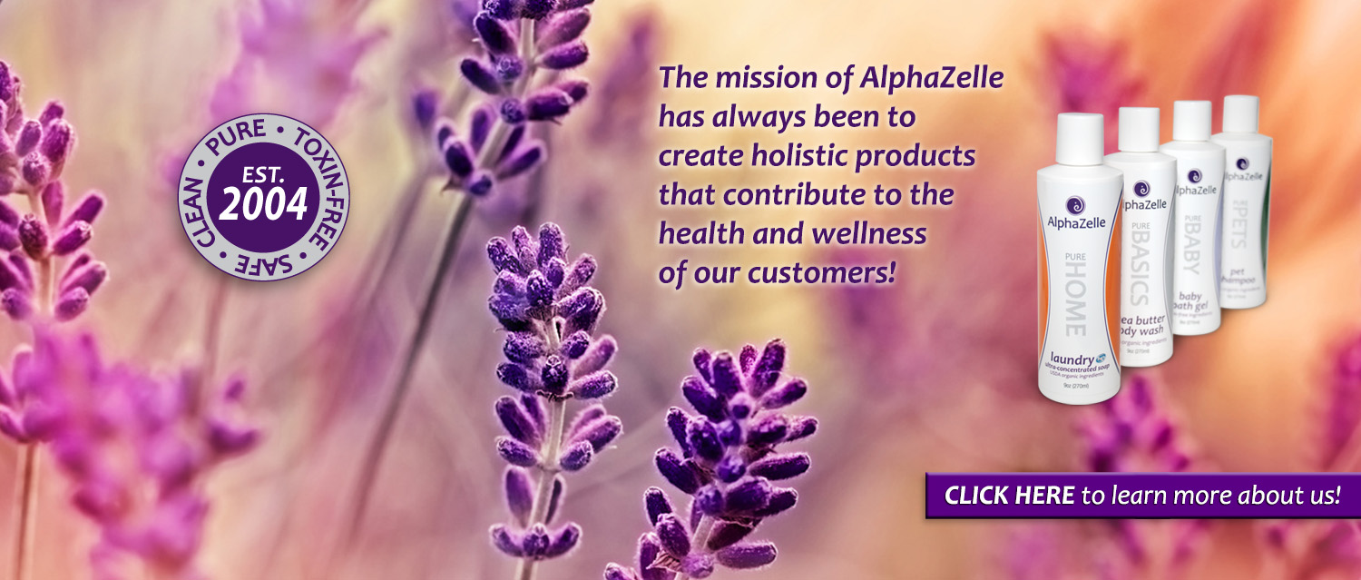 The mission of ALphaZelle has always been to create holistic products that contribute to the health and wellness of our customers!
