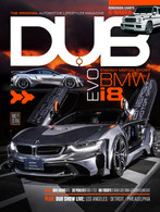 DUB Magazine Issue 97 featuring Evo i8.