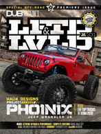 LFTD & LVLD : Issue 1 featuring Zombie Walk - Jeep Wrangler JK Unlimited, Extreme - 2013 Dodge Ram Mega Cab, Project Pho1n1x - Jeep Wrangler JK, and so much more!