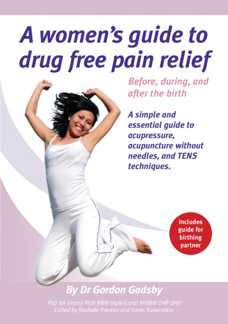 A women's guide to drug free pain relief - Download