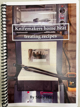 Knifemakers Home Heat Treating Recipes