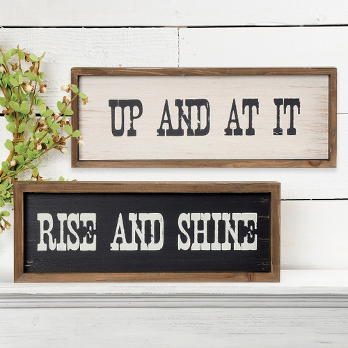 Rise And Shine/Up And At It – Two-Sided Ledge Sign