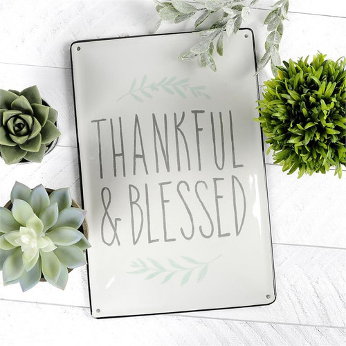 """Thankful & Blessed"" - Metal Sign"