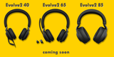 Jabra Evolve2 is coming soon!