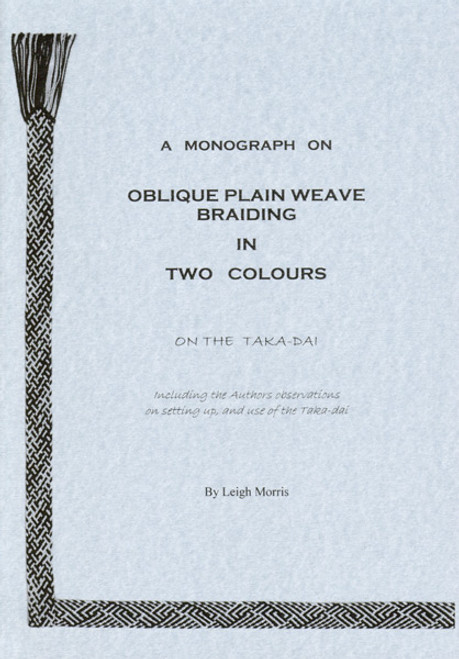 Oblique Plain Weave Braiding in Two Colours