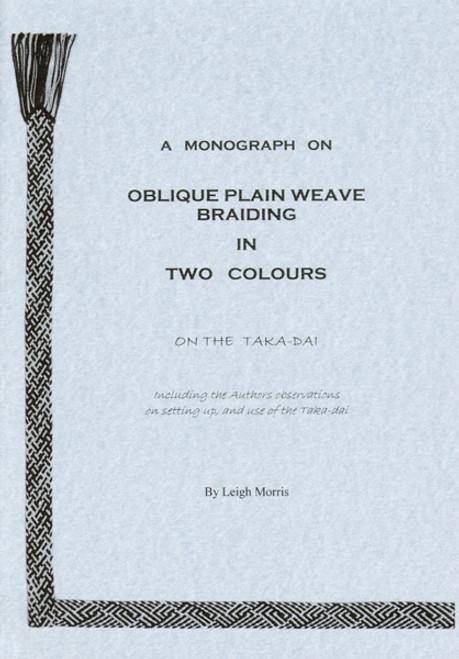 Oblique Plain Weave Braiding in Two Colours