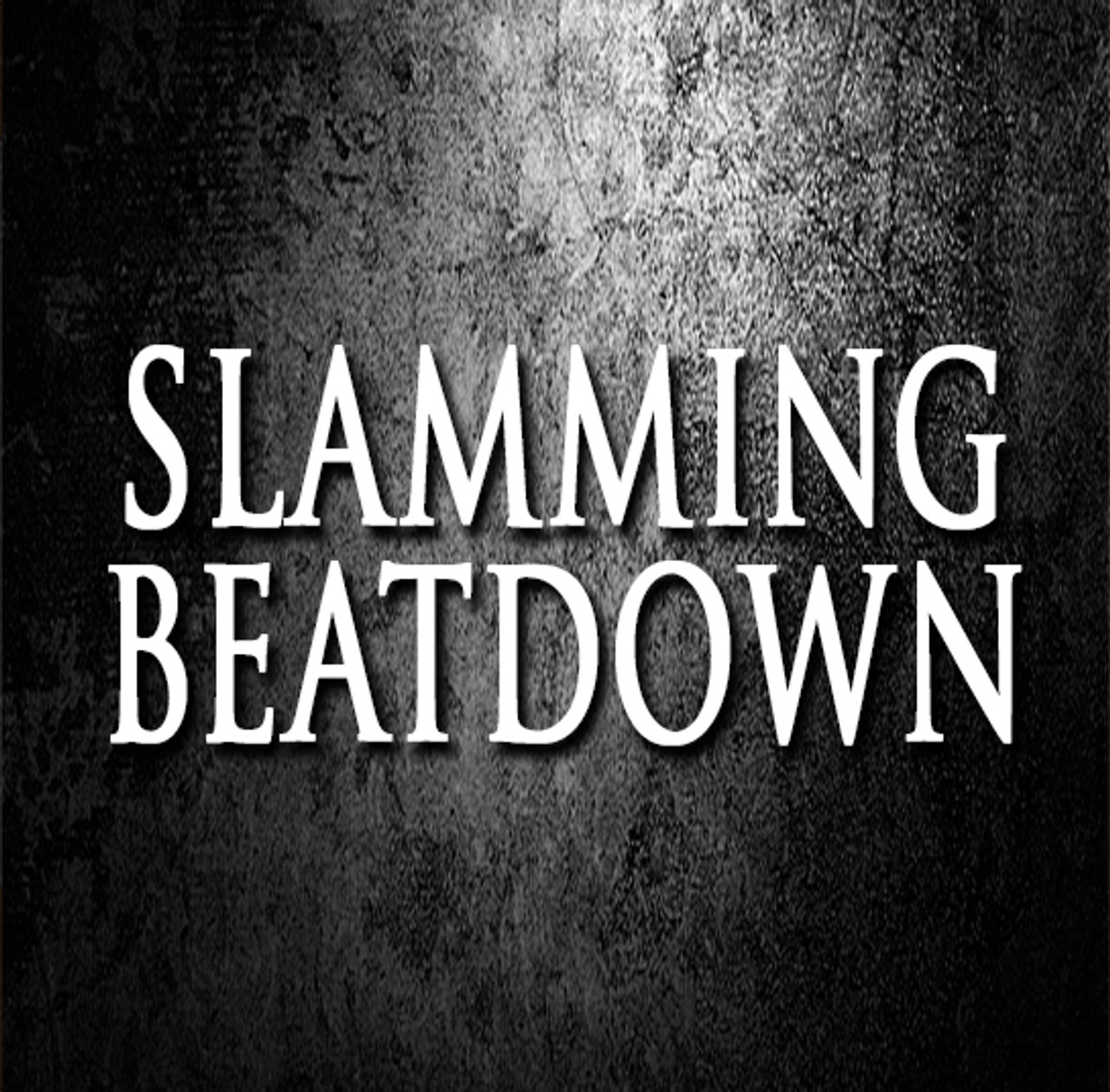 Slamming Beatdown