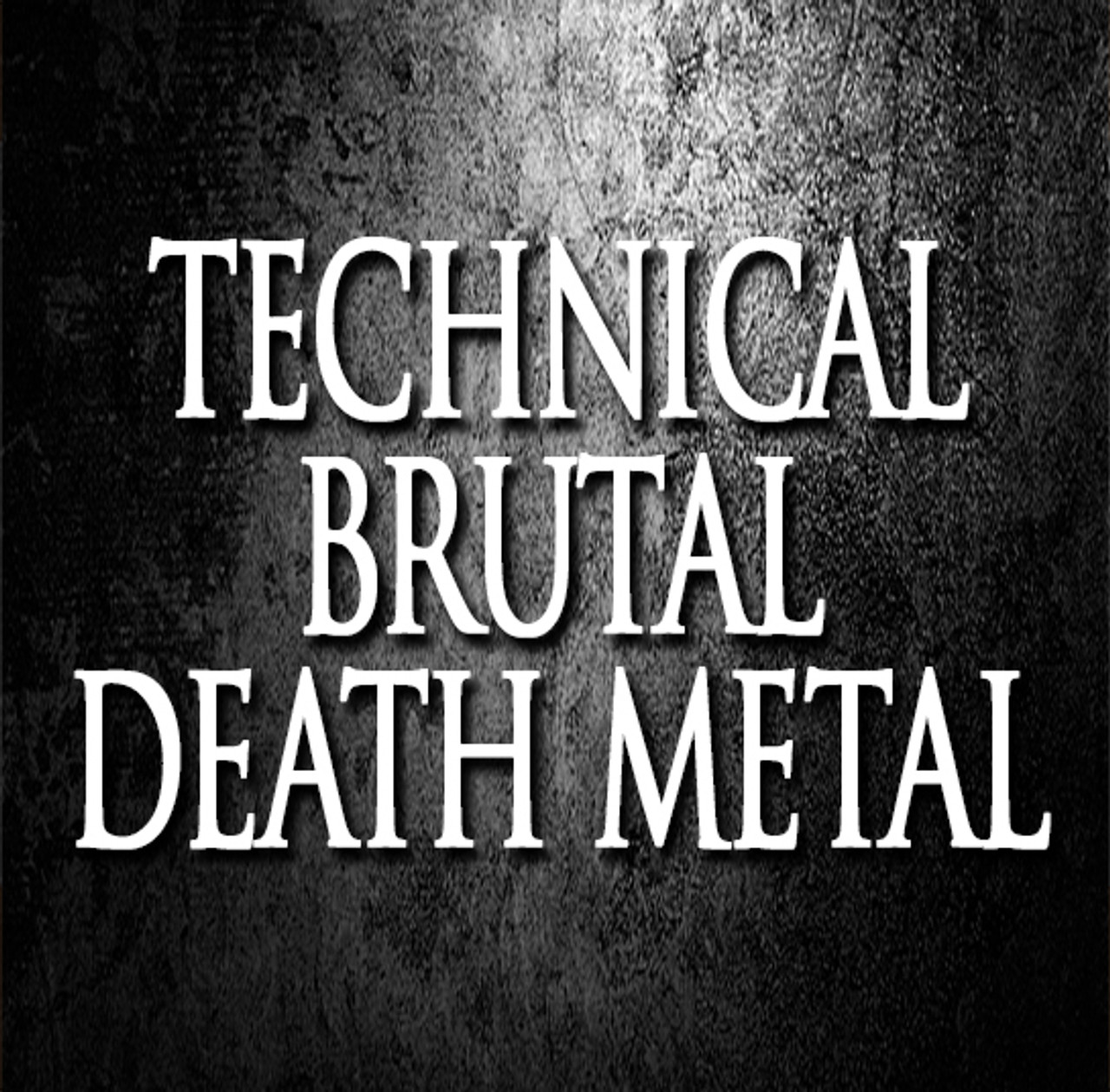 Technical Brutal Death Metal