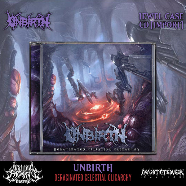 Unbirth - Deracinated Celestial Oligarchy CD [Import]