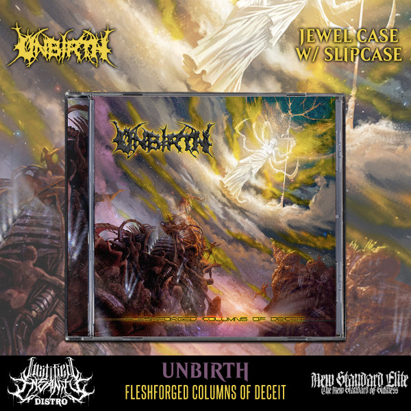 Unbirth - Fleshforged Columns Of Deceit CD