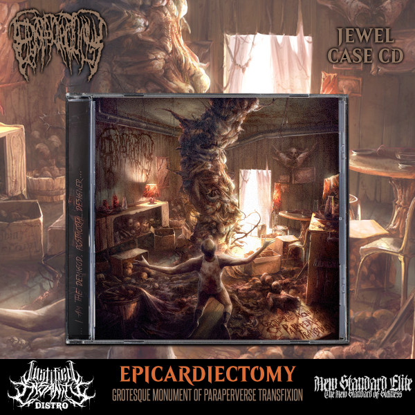 Epicardiectomy - Grotesque Monument of Paraperversive Transfixion CD