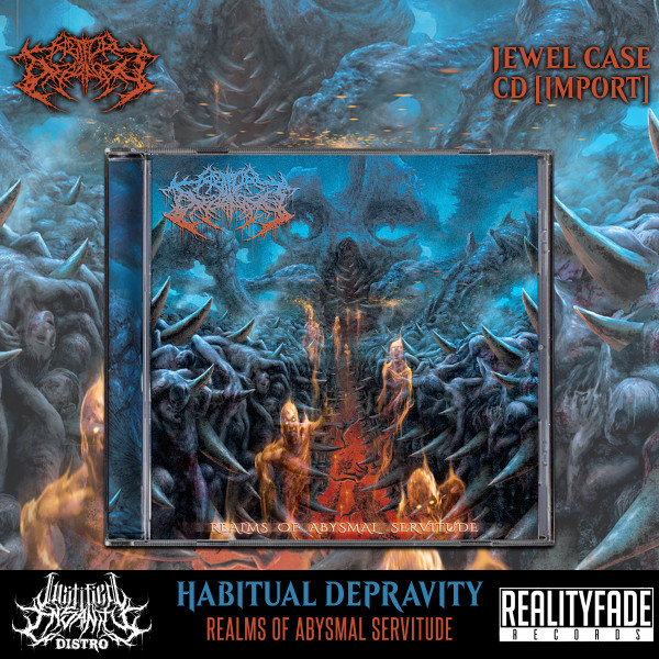 Habitual Depravity - Realms of Abysmal Servitude CD [Import]
