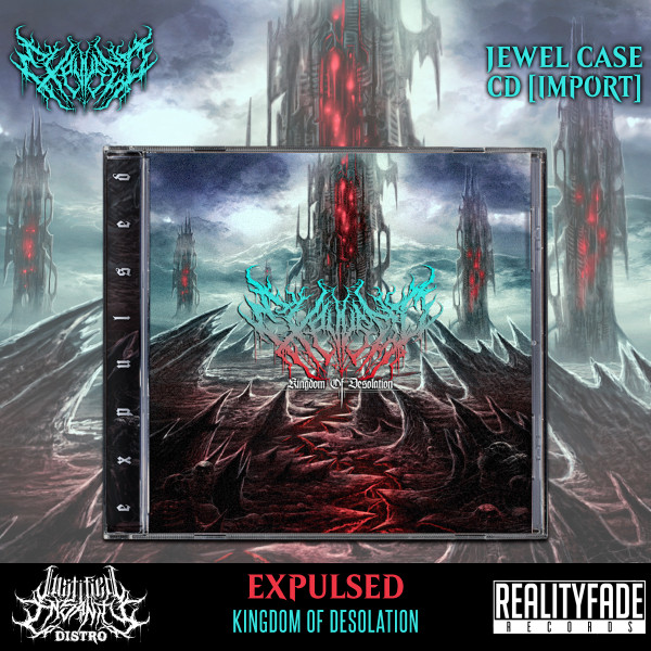 Expulsed - Kingdom of Desolation CD [Import]