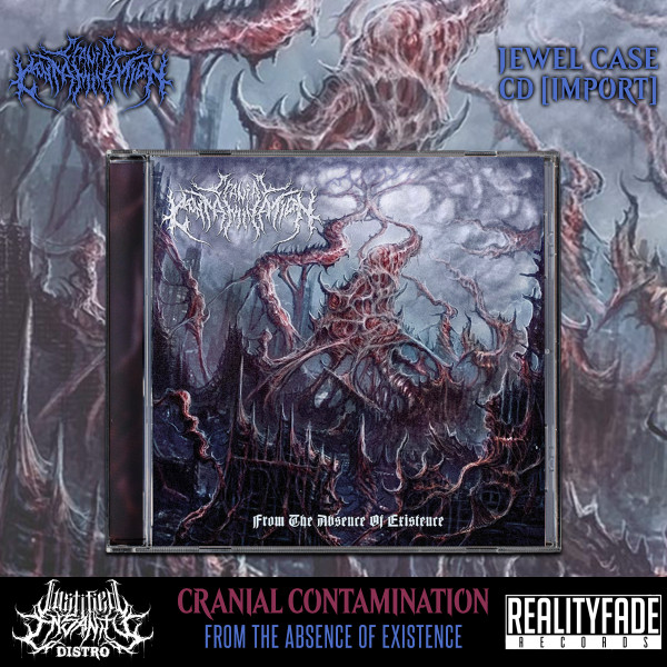 Cranial Contamination - From The Absence Of Existence CD [Import]