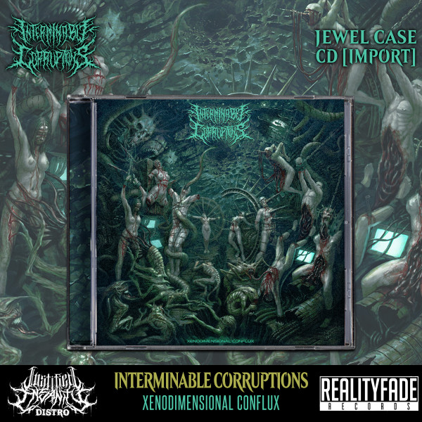 Interminable Corruptions - Xenodimensional Conflux CD [Import]