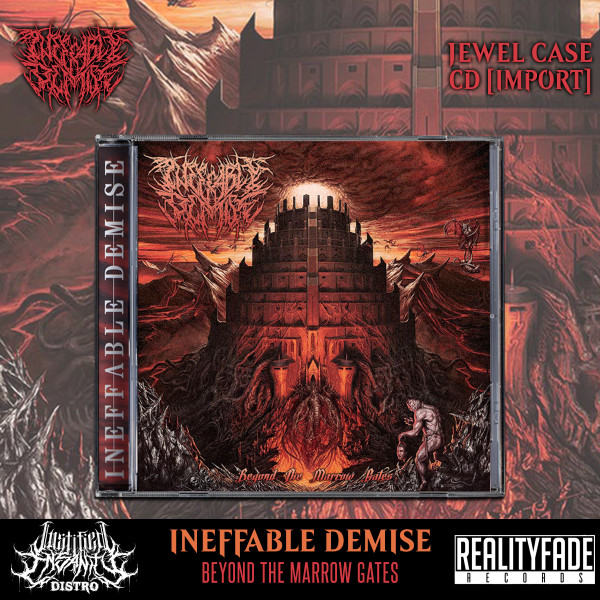 Ineffable Demise - Beyond The Marrow Gates CD [Import]