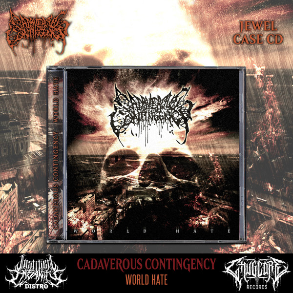Cadaverous Contingency - World Hate CD