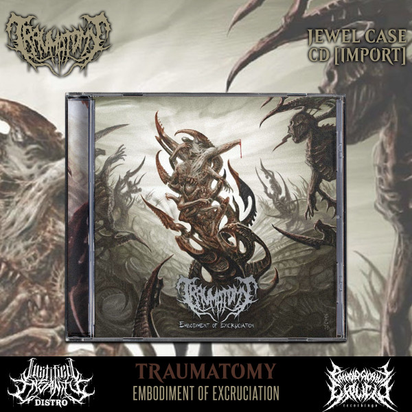 Traumatomy - Embodiment of Excruciation CD [Import]