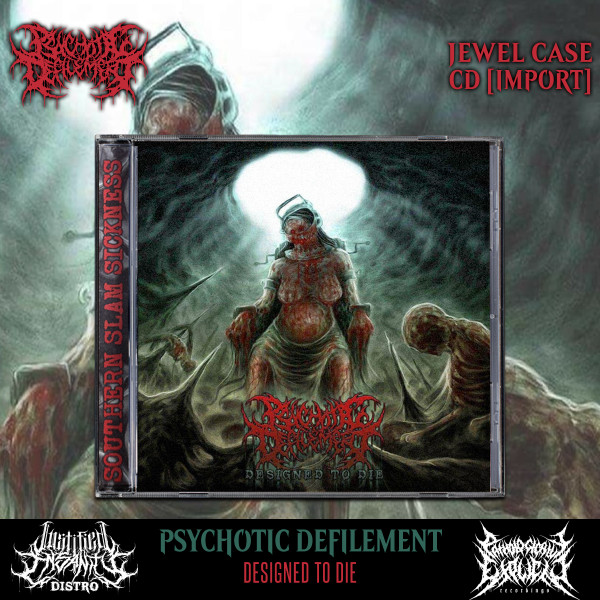 Psychotic Defilement - Designed To Die CD [Import]