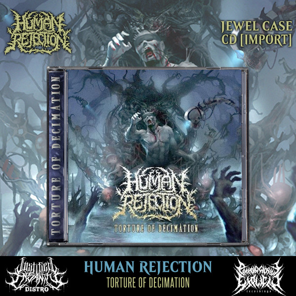 Human Rejection - Torture Of Decimation CD [Import]