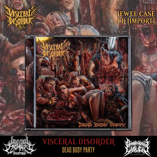 Visceral Disorder - Dead Body Party CD [Import]