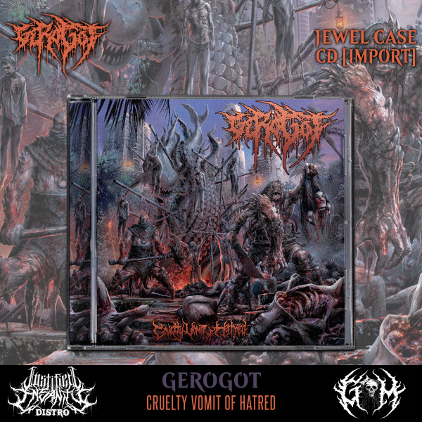 Gerogot - Cruelty Vomit of Hatred CD [Import]