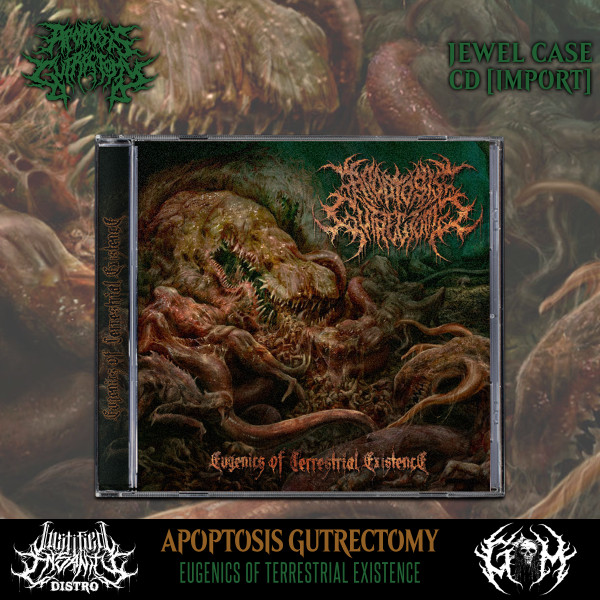 Apoptosis Gutrectomy - Eugenics of Terrestrial Existence CD [Import]