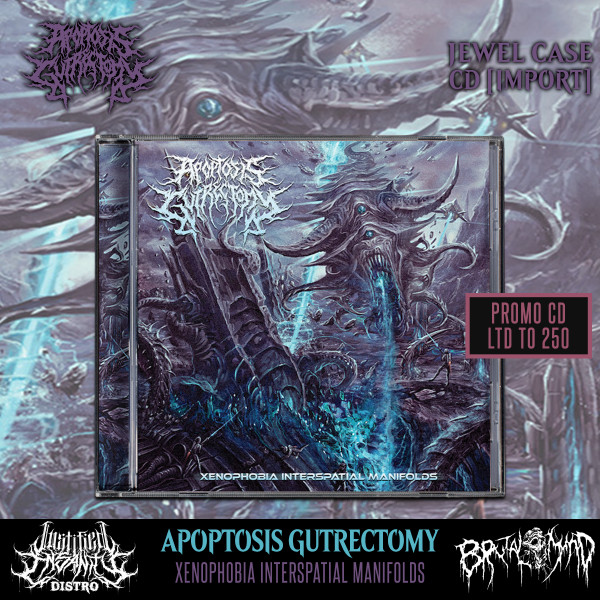 Apoptosis Gutrectomy - Xenophobia Interspatial Manifolds Promo CD [Import]