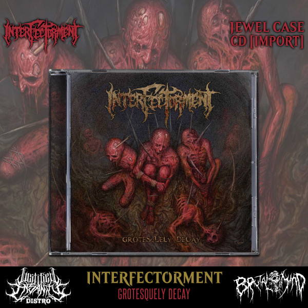 Interfectorment - Grotesquely Decay CD [Import]