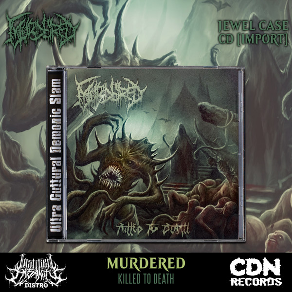 Murdered - Killed to Death CD [Import]