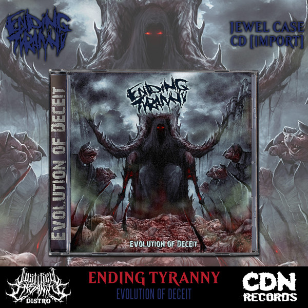 Ending Tyranny - Evolution of Deceit CD [Import]