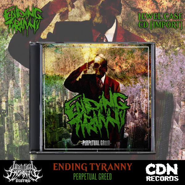 Ending Tyranny - Perpetual Greed CD [Import]