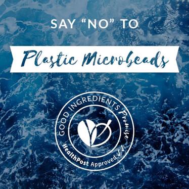 "Say ""No"" to Plastic Microbeads"