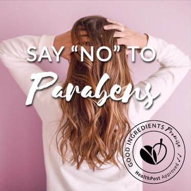 "Say ""No"" to Parabens"