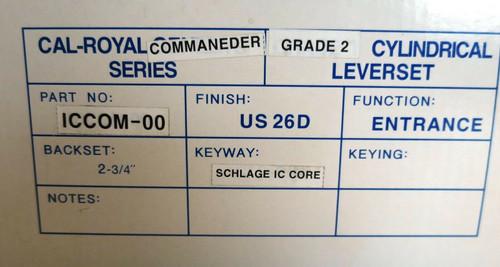 CAL-ROYAL ICCOM-00 Entrance Lever Lock US26D Satin Chrome NO KEYS