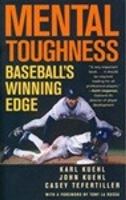 Mental Toughness Baseball's Winning Edge