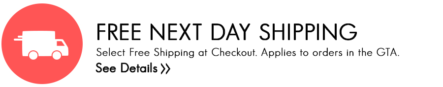 Free Next Day Shipping in the GTA