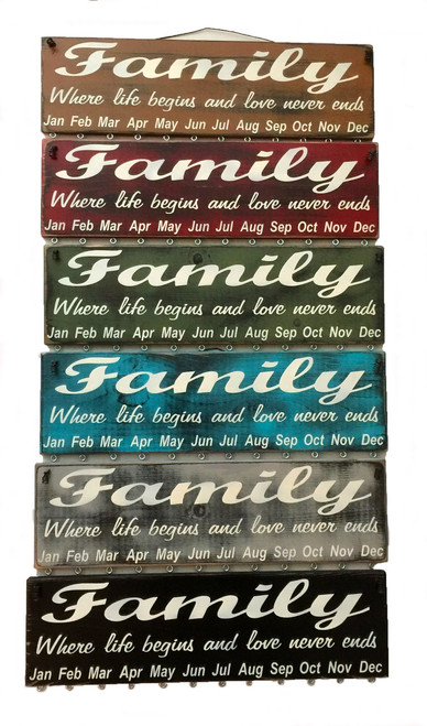 Family Where Life Begins and Love Never Ends Birthday Calendar