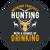 """Hunting & Drinking - 8"""" Circles"""