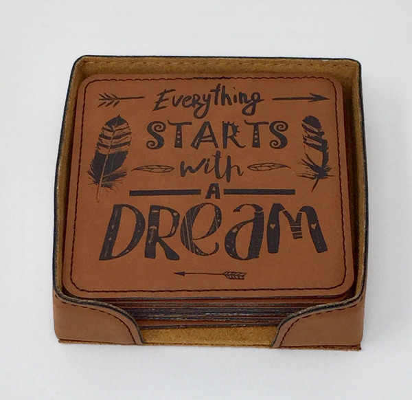 Everything Starts with a Dream - Coaster Set