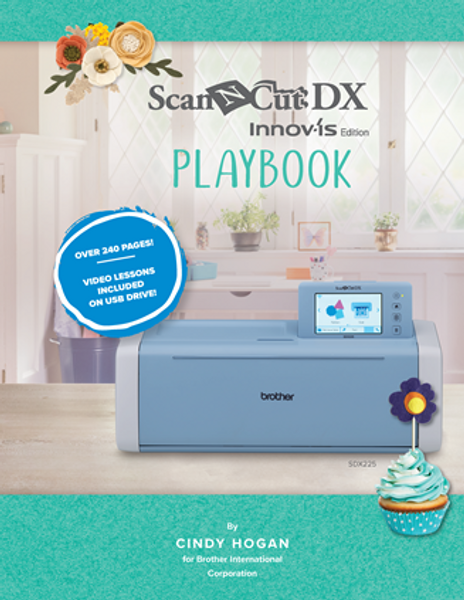 Brother ScanNCut DX Innov-is Edition Playbook